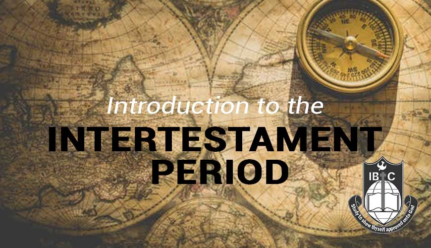 introduction-to-the-intertestament-period