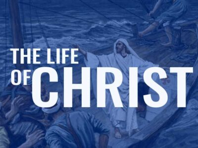 CTH001 Life of Christ