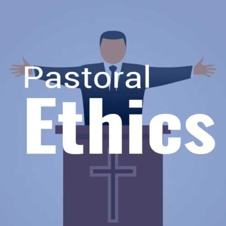 CTH021 Pastoral Ethics
